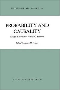 Probability and Causality: Essays in Honor of Wesley C. Salmon free download