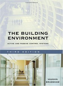 The Building Environment: Active and Passive Control Systems, 3 edition free download