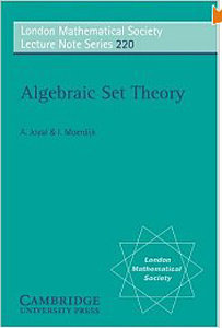 Algebraic Set Theory (London Mathematical Society Lecture Note