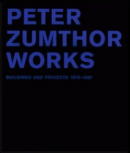 Peter Zumthor Works: Buildings and Projects 1979-1997 free download