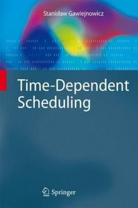 Time-Dependent Scheduling free download