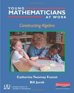 Young Mathematicians at Work: Constructing Algebra free download