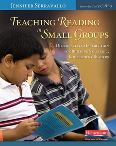 Teaching Reading in Small Groups: Differentiated Instruction for Building Strategic, Independent Readers free download