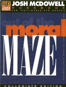 Out of the Moral Maze: Workbook for College Students/Leader's Guide Included free download