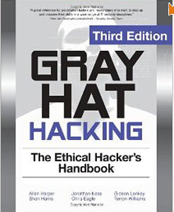 Gray Hat Hacking The Ethical Hackers Handbook, 3rd Edition free download