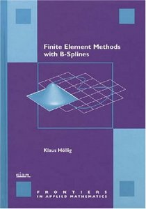 Finite Element Methods with B-Splines free download