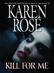 Karen Rose, Kill for Me download dree
