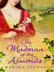 Marina Fiorato, The Madonna of the Almonds free download