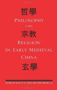 Philosophy and Religion in Early Medieval China (S U N Y Series in Chinese Philosophy and Culture) free download