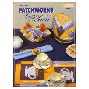 Patchworks: arts de la table free download