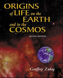 Geoffrey Zubay, Origins of Life: On Earth and in the Cosmos free download