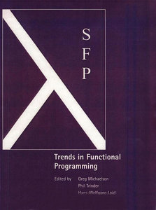 Trends in Functional Programming (Scottish Functional Programming Workshop 1999) free download