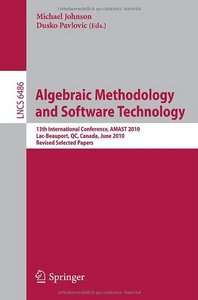 Algebraic Methodology and Software Technology free download