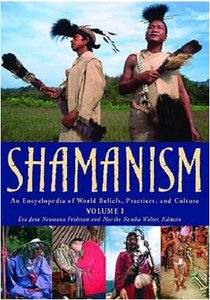 Shamanism: An Encyclopedia of World Beliefs, Practices, and Culture free download