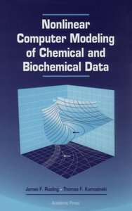 Nonlinear Computer Modeling of Chemical and Biochemical Data by James F. Rusling free download