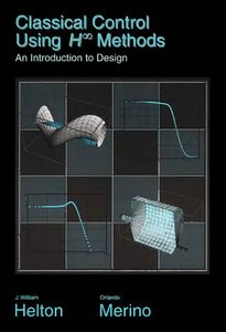 Classical Control Using H-infinity Methods: An Introduction to Design free download