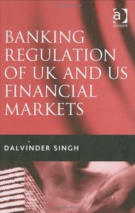 Banking Regulation of UK and US Financial Markets free download
