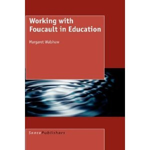 Working with Foucault in Education free download