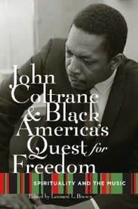 John Coltrane and Black America's Quest for Freedom: Spirituality and the Music free download