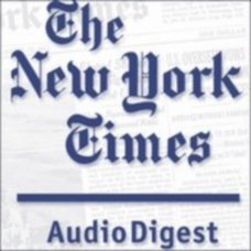 The New York Times Audio Digest - February 04, 2011 free download