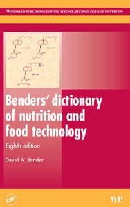 Bender's dictionary of nutrition and food technology free download