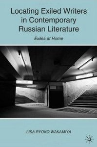 Locating Exiled Writers in Contemporary Russian Literature: Exiles at Home free download