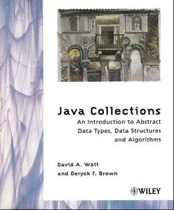 Java Collections: An Introduction to Abstract Data Types, Data