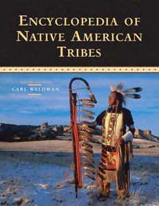Encyclopedia of Native American Tribes, 3 edition free download