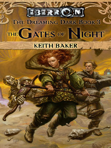 The Gates of Night: The Dreaming Dark, Book 3 free download