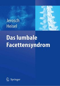 Das lumbale Facettensyndrom, 2 Auflage free download