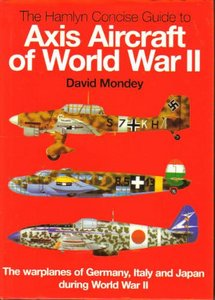 The Hamlyn Concise Guide to Axis Aircraft of World War II free download
