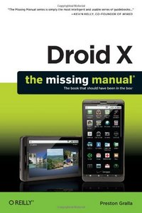 Droid X: The Missing Manual free download