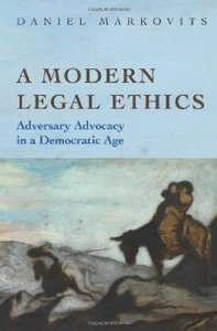 A Modern Legal Ethics: Adversary Advocacy in a Democratic Age free download