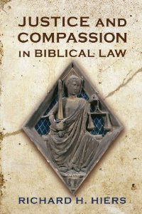 Justice and Compassion in Biblical Law free download