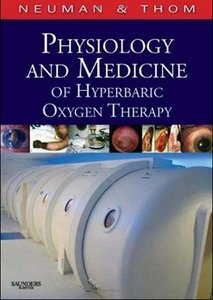 Physiology and Medicine of Hyperbaric Oxygen Therapy free download
