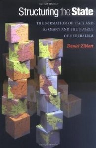 Structuring the State: The Formation of Italy and Germany and the Puzzle of Federalism free download