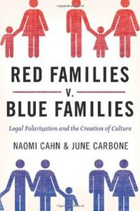 Red Families v. Blue Families: Legal Polarization and the Creation of Culture free download