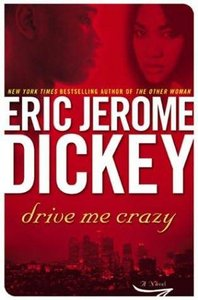 Eric Jerome Dickey, Drive Me Crazy free download