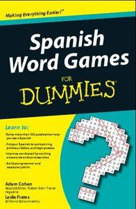 Adam Cohen, Leslie Frates, Spanish Word Games For Dum.mies free download