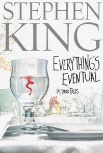 King, Stephen - Everything's Eventual: 14 Dark Tales free download