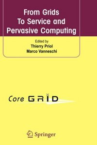 From Grids To Service and Pervasive Computing free download