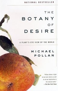 The Botany of Desire: A Plant's-Eye View of the World free download