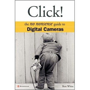Click!: The No Nonsense Guide to Digital Cameras free download