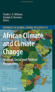 African Climate and Climate Change: Physical, Social and Political Perspectives free download