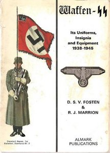 Waffen SS Its Uniforms, Insignia and Equipment 1938-1945 free download