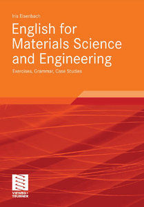 English for Materials Science and Engineering: Grammar, Case Studies free download