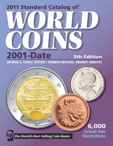 2011 Standard Catalog of World Coins 2001-Date free download