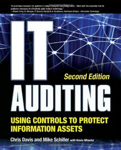 IT Auditing Using Controls to Protect Information Assets, 2nd Edition free download
