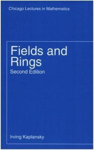 Fields and Rings (Chicago Lectures in Mathematics) free download