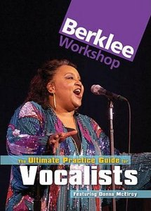 Berklee Workshop - The Ultimate Practice Guide for Vocalists (2003) free download